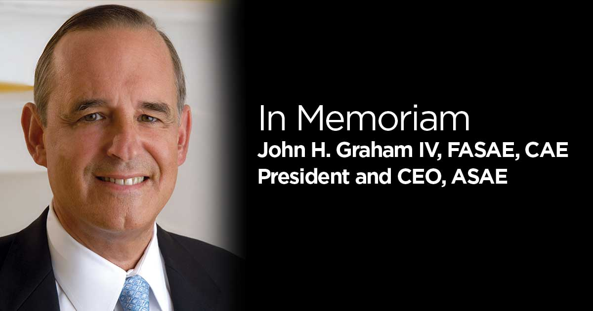 ASAE President & CEO John H. Graham IV Leaves a Legacy in His Passing